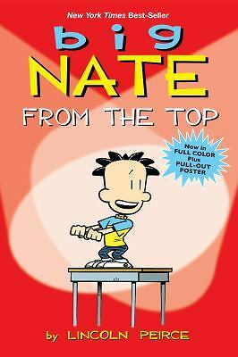 Big Nate: From the Top by Peirce, Lincoln