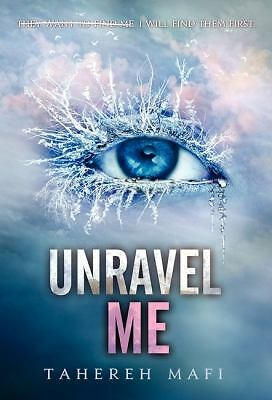 Unravel Me (Shatter Me), Mafi, Tahereh, Good Condition, Book