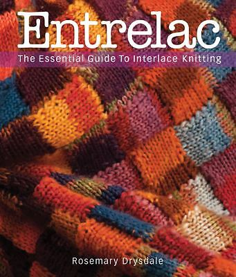 Entrelac: The Essential Guide to Interlace Knitting, Drysdale, Rosemary, Good Bo