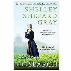 The Search: The Secrets of Crittenden County, Book Two by Gray, Shelley Shepard