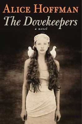 The Dovekeepers: A Novel by Hoffman, Alice