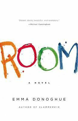 Room: A Novel by Donoghue, Emma