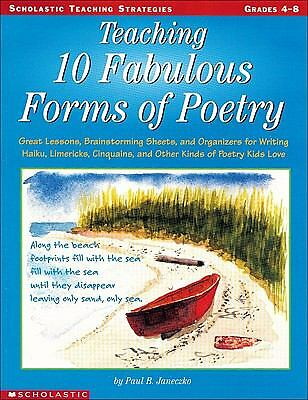 Teaching 10 Fabulous Forms of Poetry (Grades 4-8), Paul Janeczko, Good Condition
