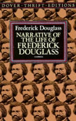 Narrative of the Life of Frederick Douglass (Dover Thrift Editions) by Frederic