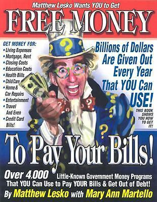 Free Money to Pay Your Bills by Mary Ann Lesko Matthew;Martello