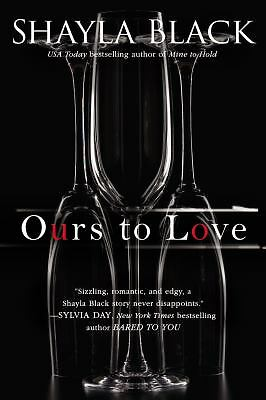 Ours to Love (A Wicked Lovers Novel), Black, Shayla, Good Book