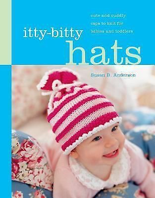 Itty-Bitty Hats: cute and cuddly caps to knit for babies and toddlers, Photograp