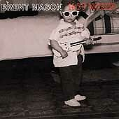 Hot Wired, Brent Mason, Good