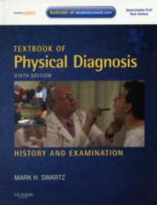 Textbook of Physical Diagnosis with DVD: History and Examination With STUDENT C
