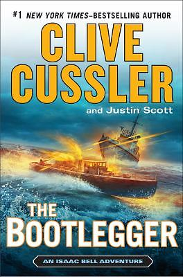 The Bootlegger (An Isaac Bell Adventure), Scott, Justin, Cussler, Clive, Good Co
