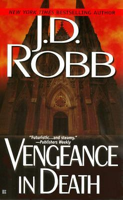 Vengeance in Death by Robb, J. D.