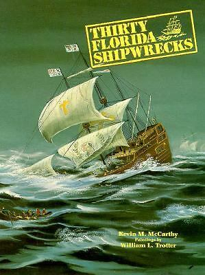 Thirty Florida Shipwrecks, McCarthy, Kevin, Good Book