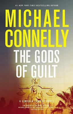 The Gods of Guilt (Lincoln Lawyer) by Connelly, Michael