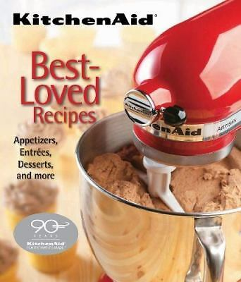 KitchenAid Best-Loved Recipes by Editors of Publications International