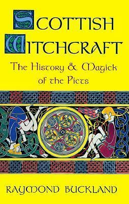 Scottish Witchcraft: The History and Magick of the Picts (Llewellyn's Modern Wit