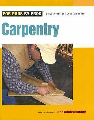 Carpentry (For Pros By Pros), , Good Condition, Book
