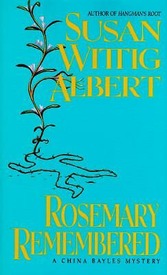 Rosemary Remembered (China Bayles Mysteries), Albert, Susan Wittig, Good Book