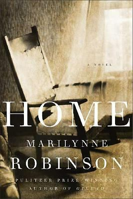Home: A Novel, Marilynne Robinson, Good Book