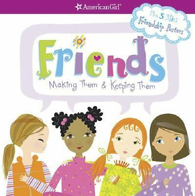 Friends: Making Them & Keeping Them (American Girl) by Patti Kelley Criswell