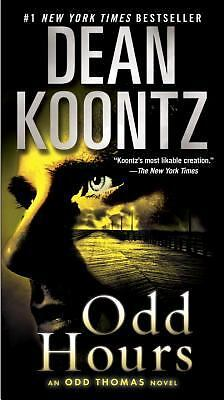 Odd Hours: An Odd Thomas Novel by Koontz, Dean