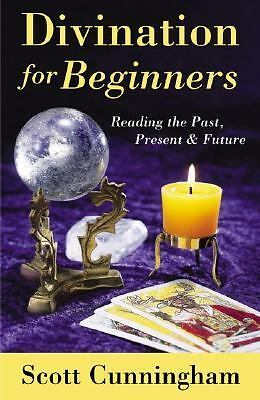 Divination for Beginners: Reading the Past, Present & Future (For Beginners (Lle
