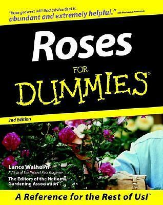 Roses for Dummies by Walheim, Lance, The Editors of the National Gardening Asso