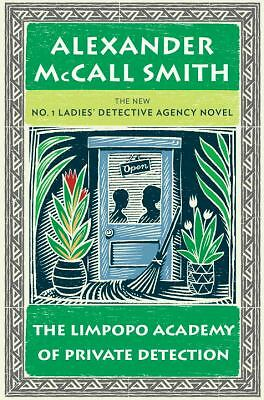 The Limpopo Academy of Private Detection: No. 1 Ladies' Detective Agency (13), A