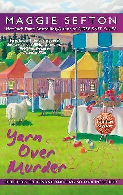 Yarn Over Murder (Knitting Mystery), Sefton, Maggie, Good Book
