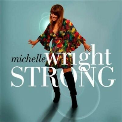 Strong, Wright, Michelle, Good Import