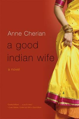 A Good Indian Wife: A Novel, Cherian, Anne, Good Book