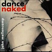 Dance Naked [Bonus CD] John Mellencamp (CD, 1994, Mercury) 40% Donation included
