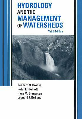 Hydrology and the Management of Watersheds, DeBano, Leonard F., Gregersen, Hans