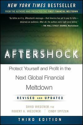 Aftershock: Protect Yourself and Profit in the Next Global Financial Meltdown, S