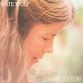 Close to You, Wolf, Kate, Good