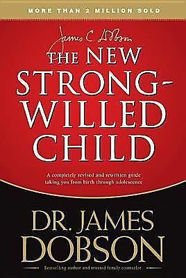 The New Strong-Willed Child, James C. Dobson, Good Book