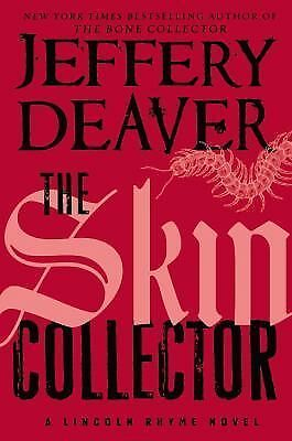 The Skin Collector (Lincoln Rhyme), Deaver, Jeffery, Good Book