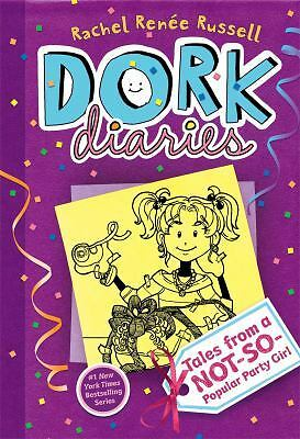 Dork Diaries 2: Tales from a Not-So-Popular Party Girl, Rachel Renee Russell, Go