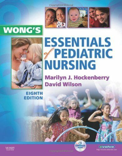 Wong's Essentials of Pediatric Nursing (Essentials of Pediatric Nursing (Wong)),