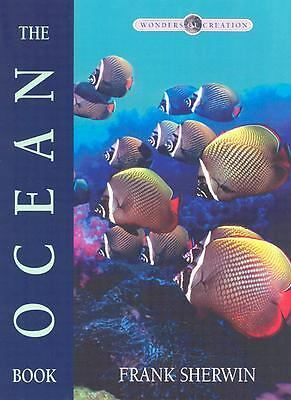 The Ocean Book (Wonders of Creation), Frank Sherwin, Good Book