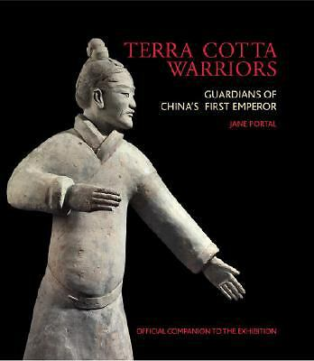 Terra Cotta Warriors Guardians of China's First Emperor by Jane Portal