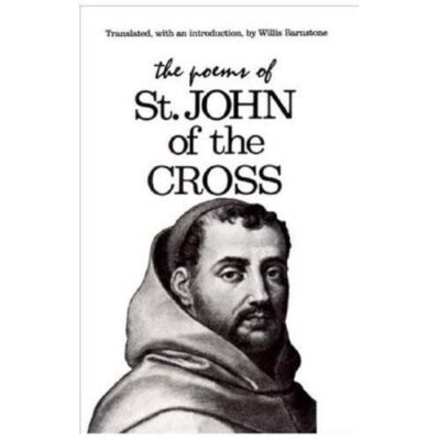 The Poems of St. John of the Cross, , Good Book