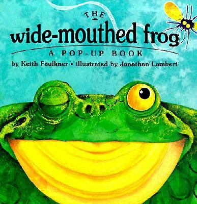 The Wide-Mouthed Frog (A Pop-Up Book), Keith Faulkner, Good Book