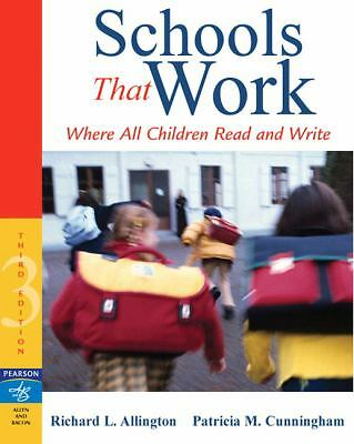 Schools That Work: Where All Children Read and Write (3rd Edition), Cunningham,