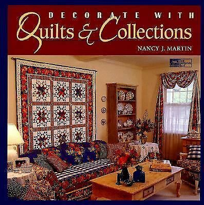 Decorate With Quilts & Collections by Martin, Nancy J.