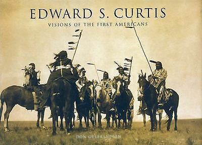 Edward S. Curtis: Visions of the First Americans, Gulbrandsen, Don, Good Book