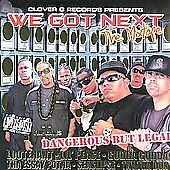 CLOVER G RECORDS PRESENTS WE GOT NEXT - BRAND NEW/SEALED - PARENTAL ADVISORY
