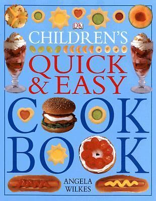 Children's Quick and Easy Cookbook by Wilkes, Angela