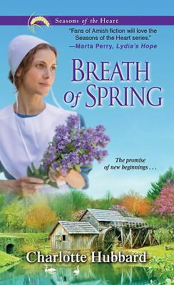 Breath of Spring (Seasons of the Heart) by Hubbard, Charlotte