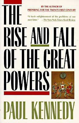 The Rise and Fall of the Great Powers, Paul Kennedy, Good Book