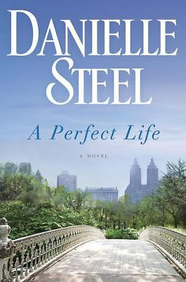 A Perfect Life: A Novel, Steel, Danielle, Good Condition, Book